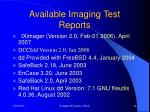 available imaging test reports