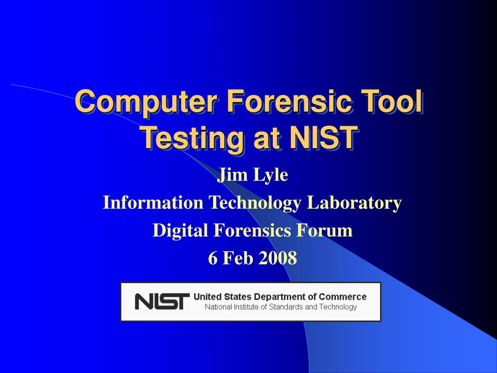 computer forensic tool testing at nist l.