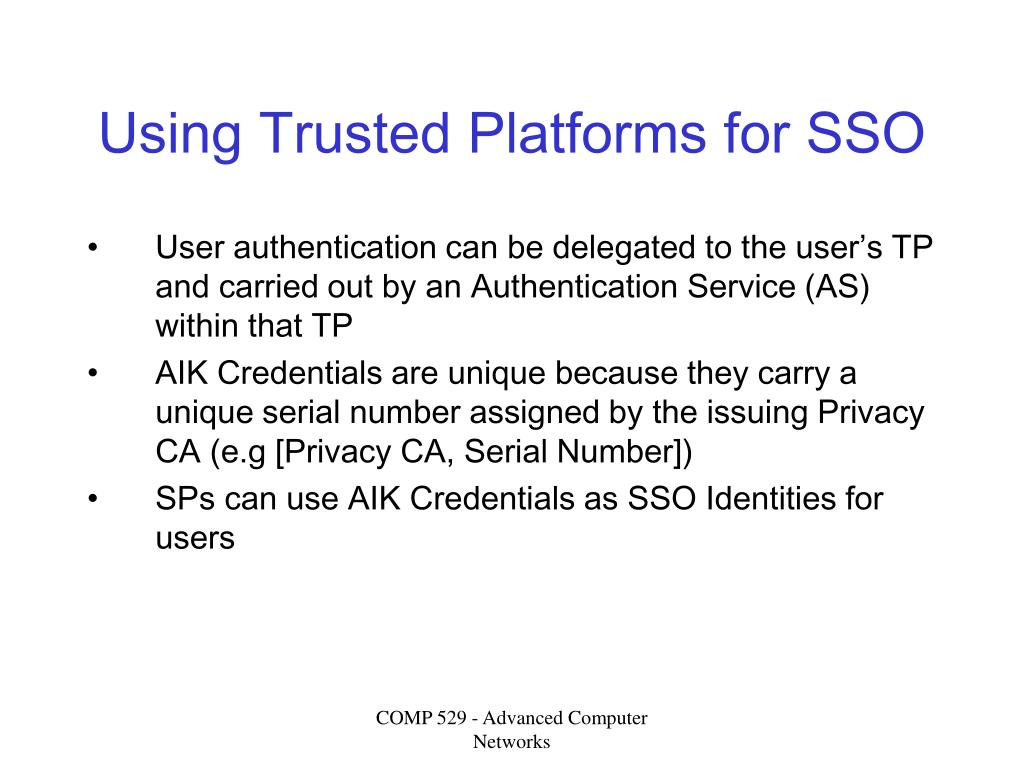 Using Trusted Platforms for SSO