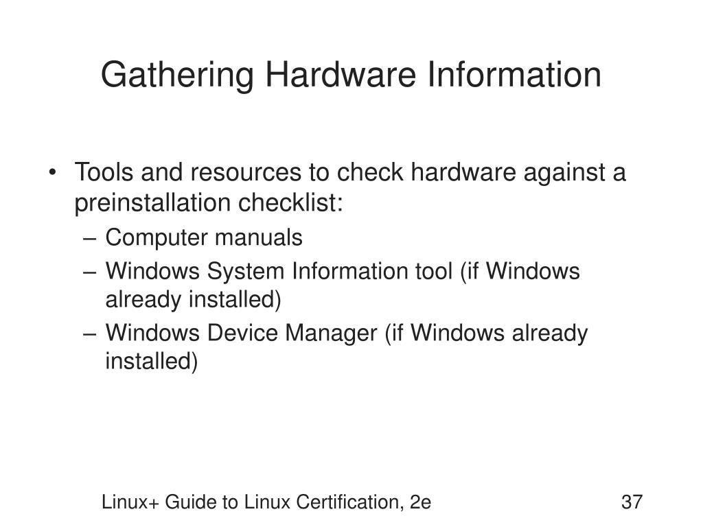 Gathering Hardware Information