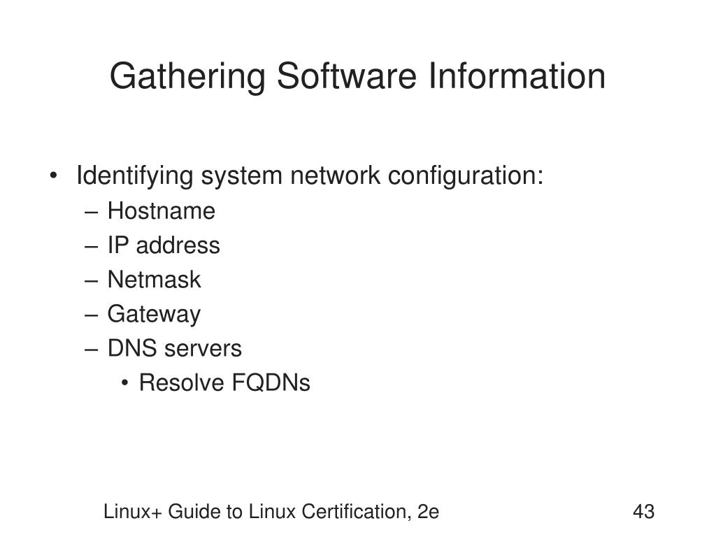 Gathering Software Information