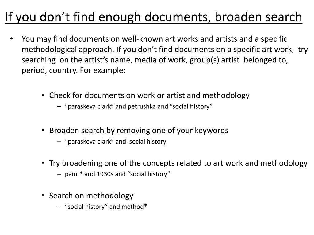 If you don't find enough documents, broaden search