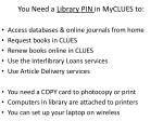 you need a library pin in myclues to
