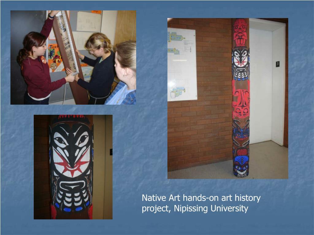 Native Art hands-on art history project, Nipissing University