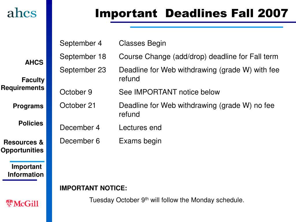 Important  Deadlines Fall 2007