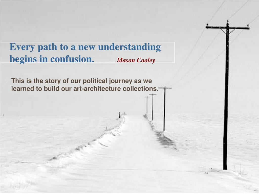 Every path to a new understanding
