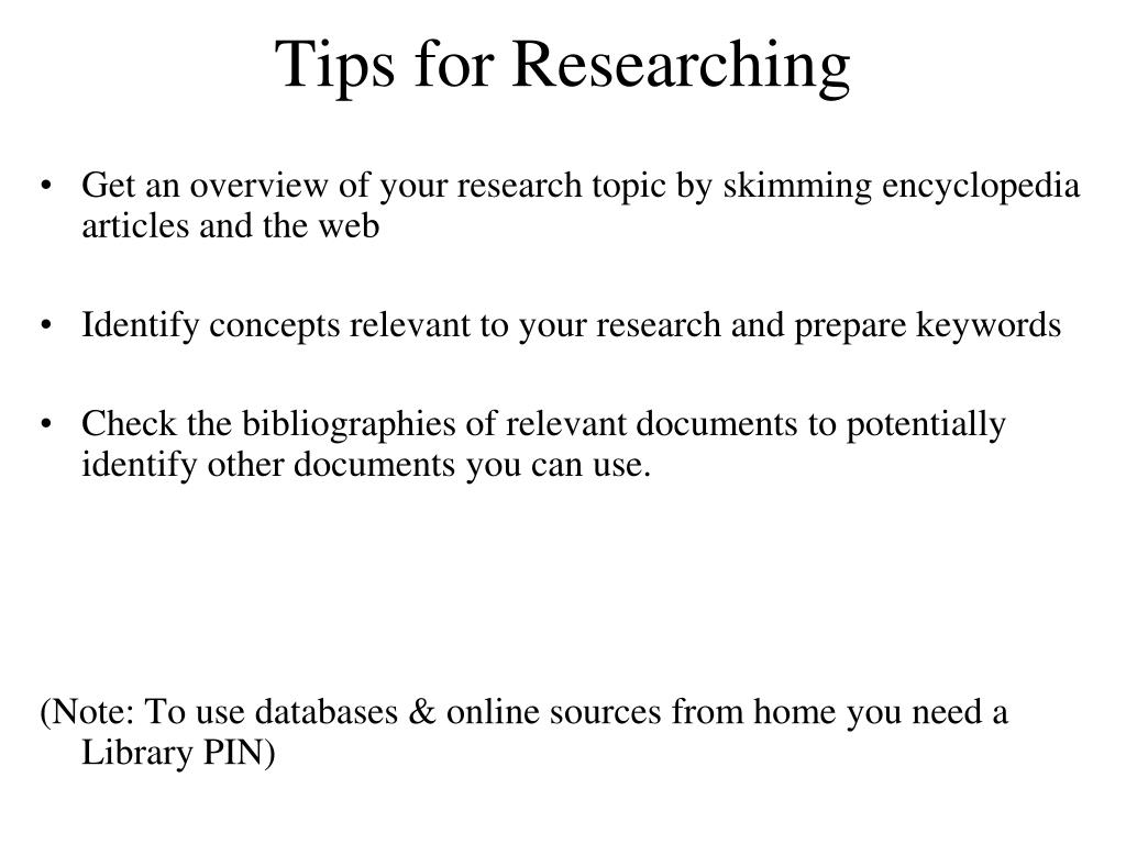 Tips for Researching