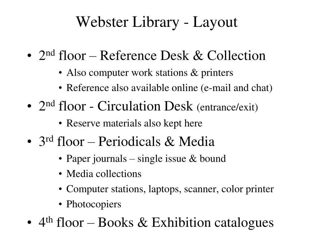 Webster Library - Layout