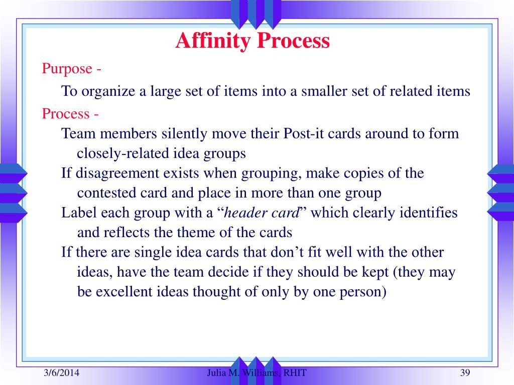 Affinity Process