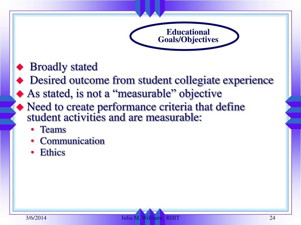 Educational Goals/Objectives