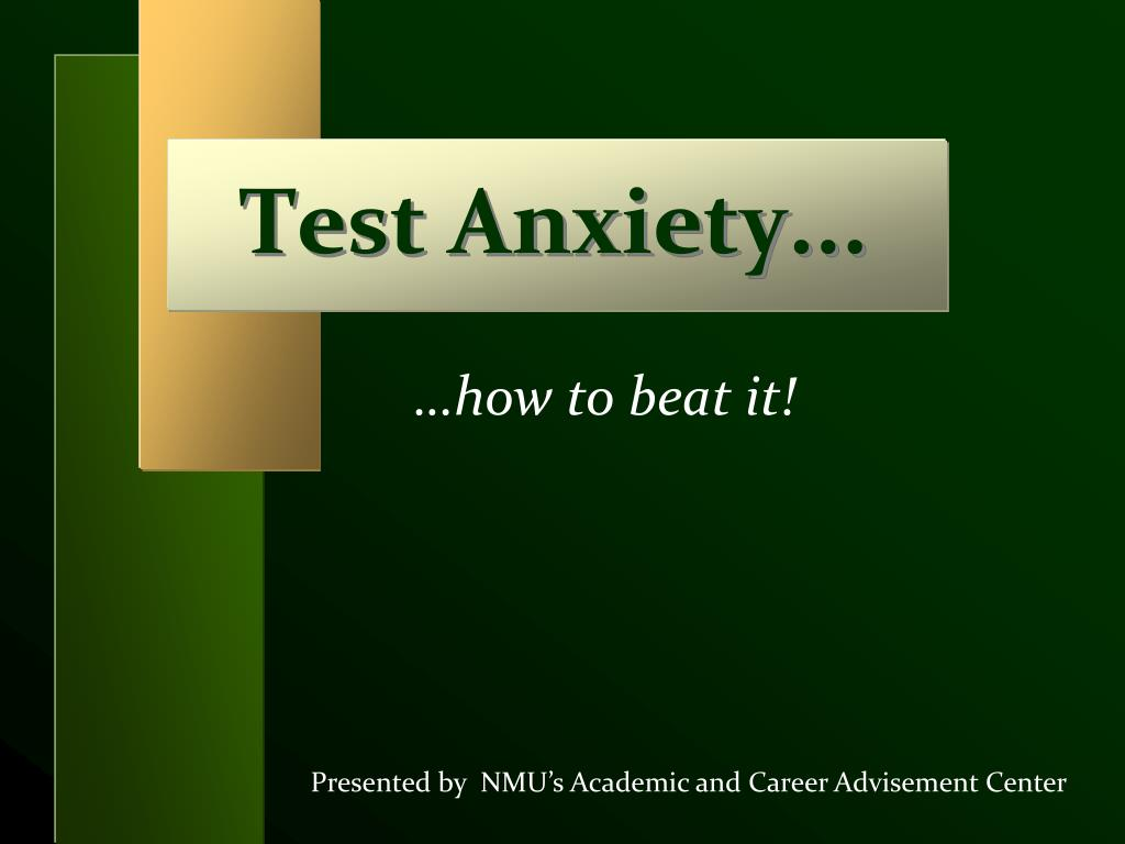 Test Anxiety...