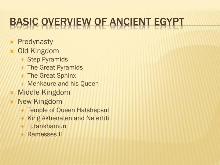 Basic overview of ancient egypt