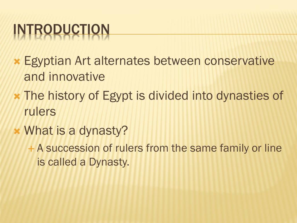 Egyptian Art alternates between conservative and innovative