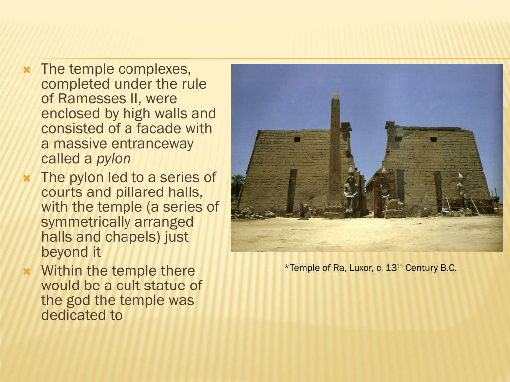 The temple complexes, completed under the rule of