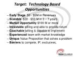 target technology based opportunities