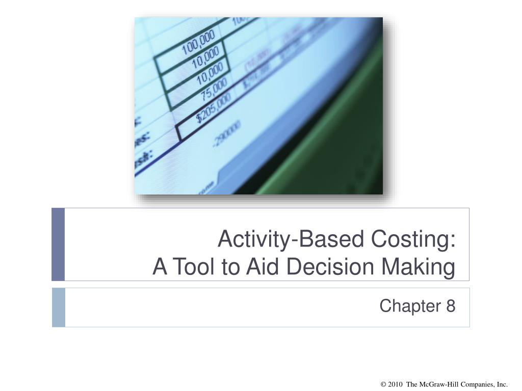 activity based costing a tool to aid decision making l.