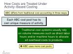 how costs are treated under activity based costing7