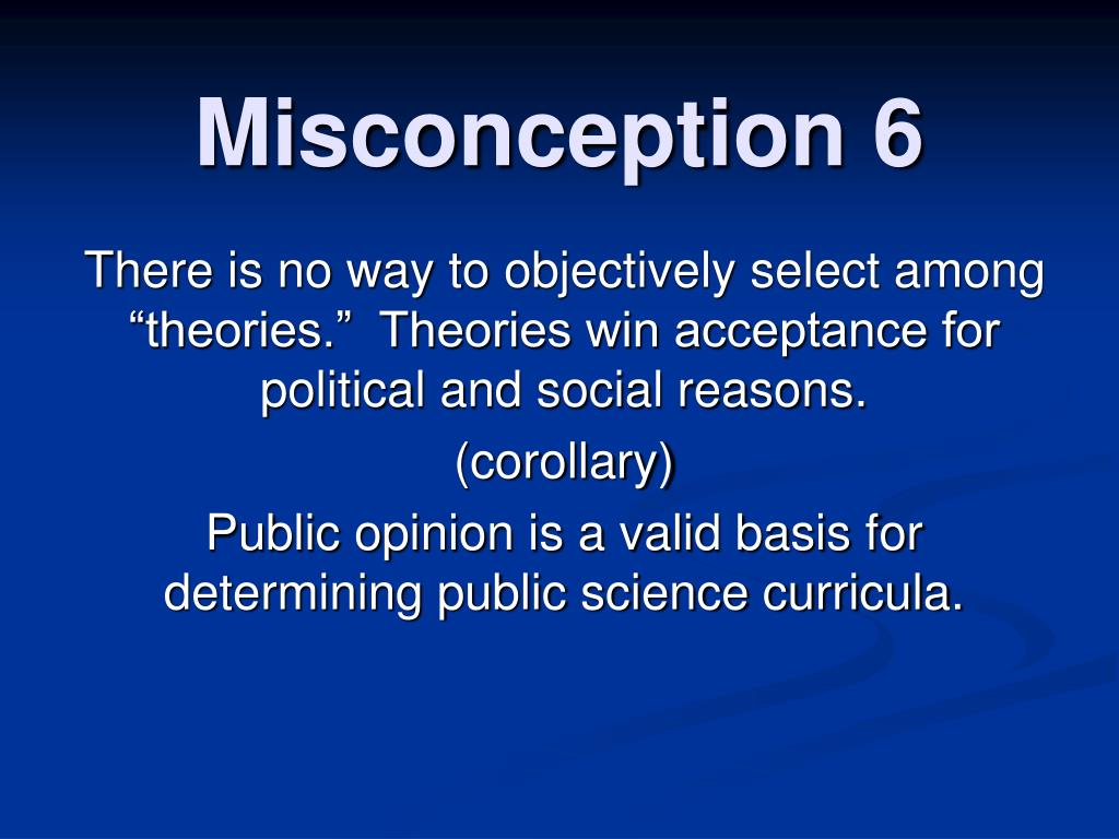 Misconception 6