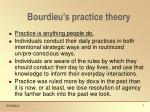 bourdieu s practice theory