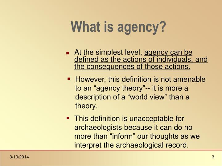 What is agency