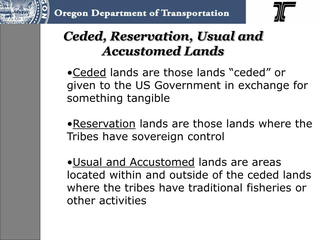Ceded, Reservation, Usual and Accustomed Lands