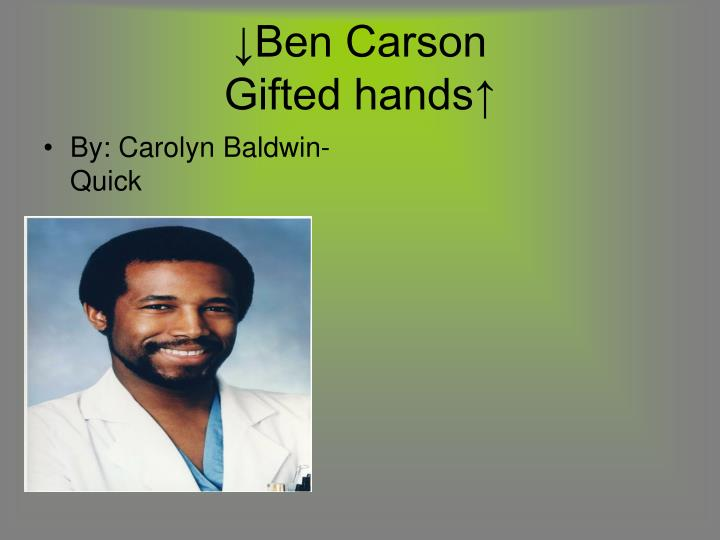 ben carson gifted hands n.