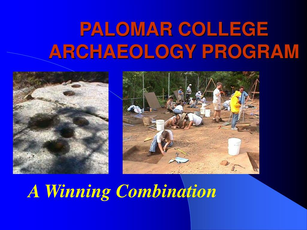 palomar college archaeology program l.