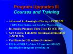 program upgrades iii courses and training