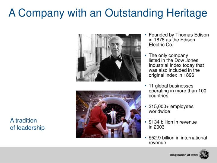 A company with an outstanding heritage