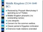 middle kingdom 2134 1640 bc