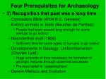 four prerequisites for archaeology10