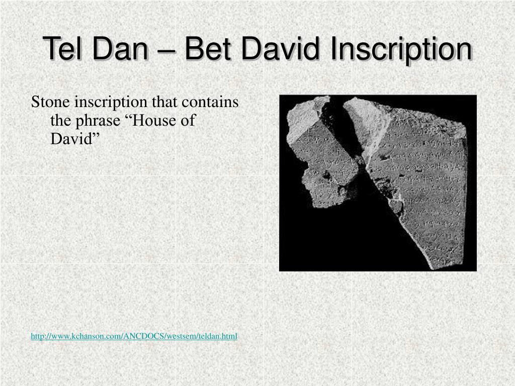 Tel Dan – Bet David Inscription