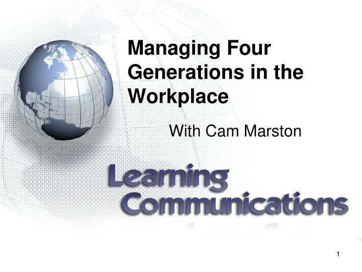 managing four generations in the workplace n.