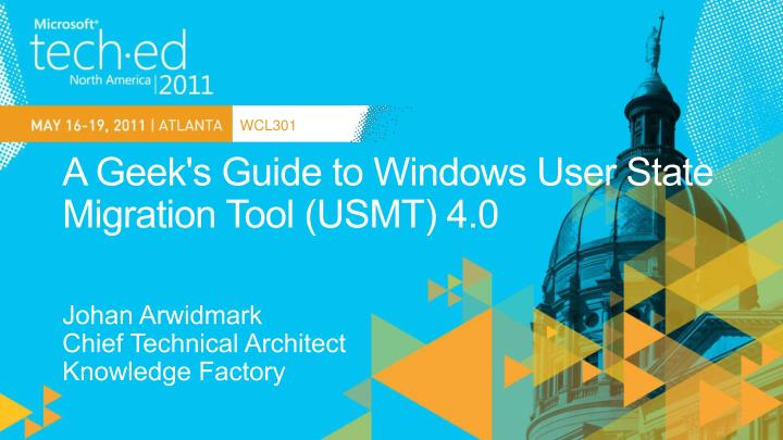 a geek s guide to windows user state migration tool usmt 4 0 n.
