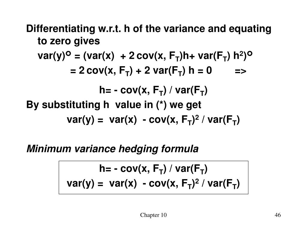 Differentiating w.r.t. h of the variance and equating to zero gives