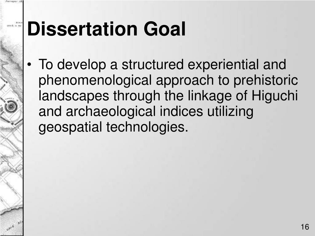 Dissertation Goal