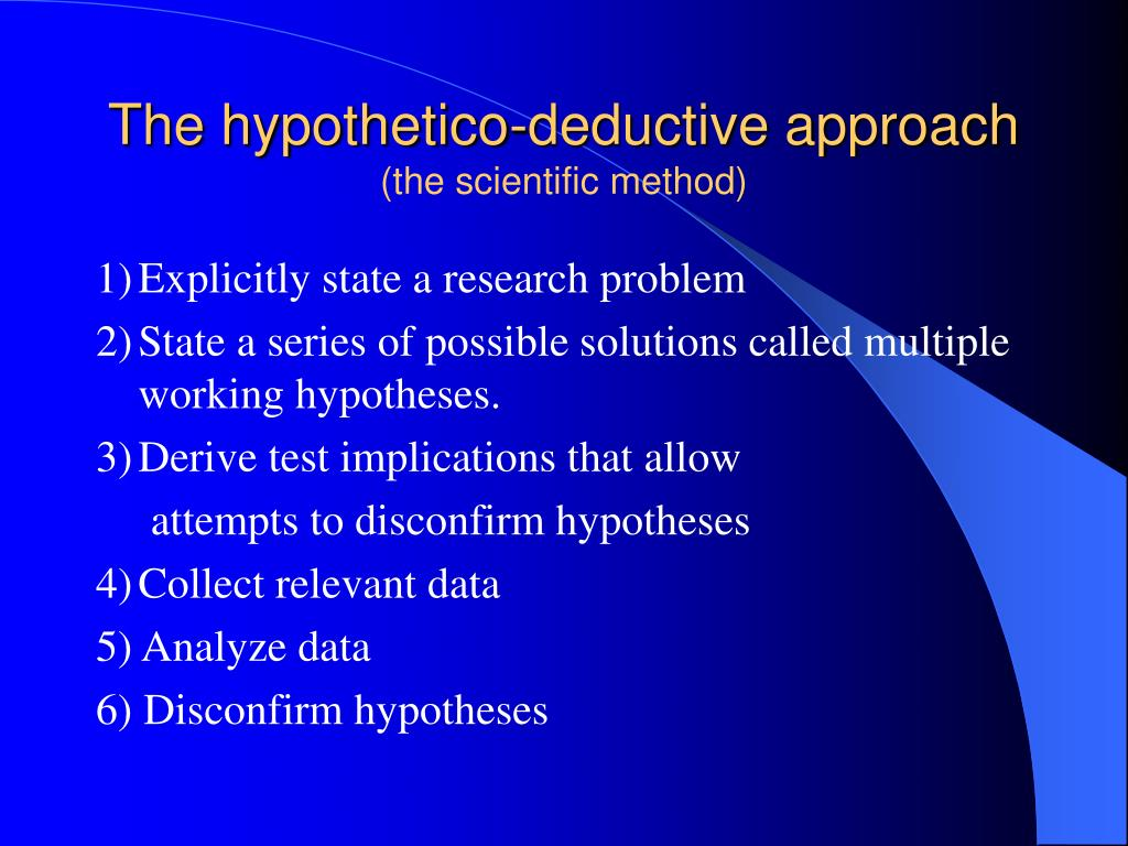 The hypothetico-deductive approach