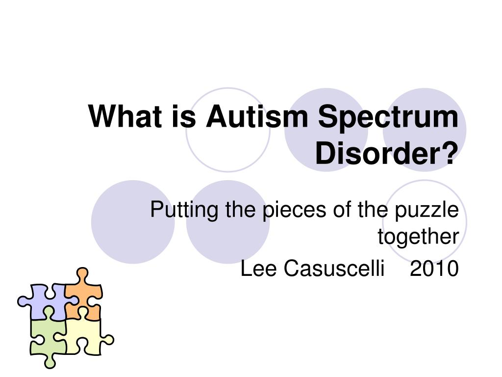 what is autism spectrum disorder l.
