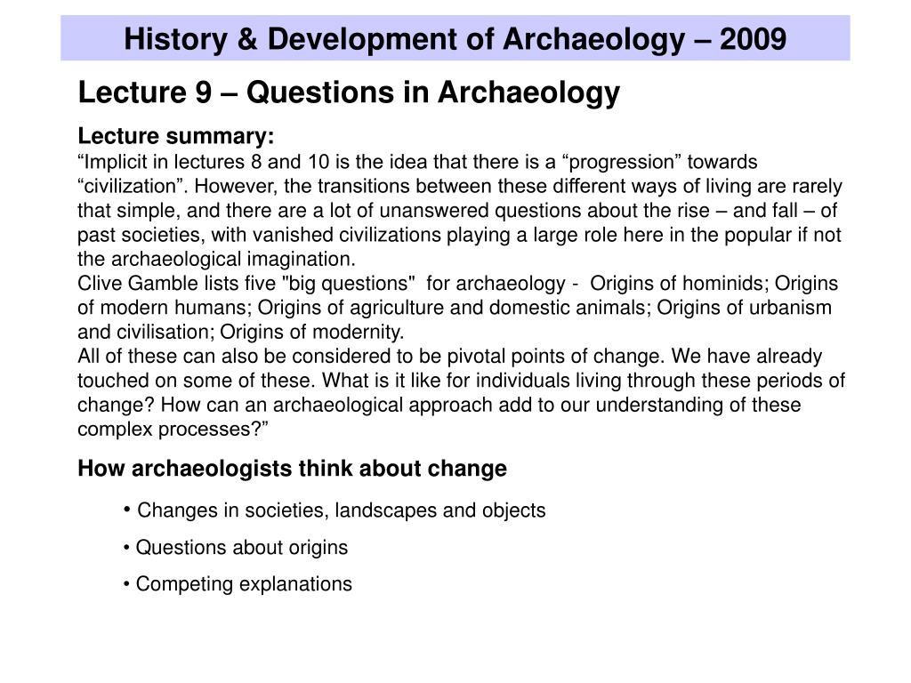 History & Development of Archaeology – 2009