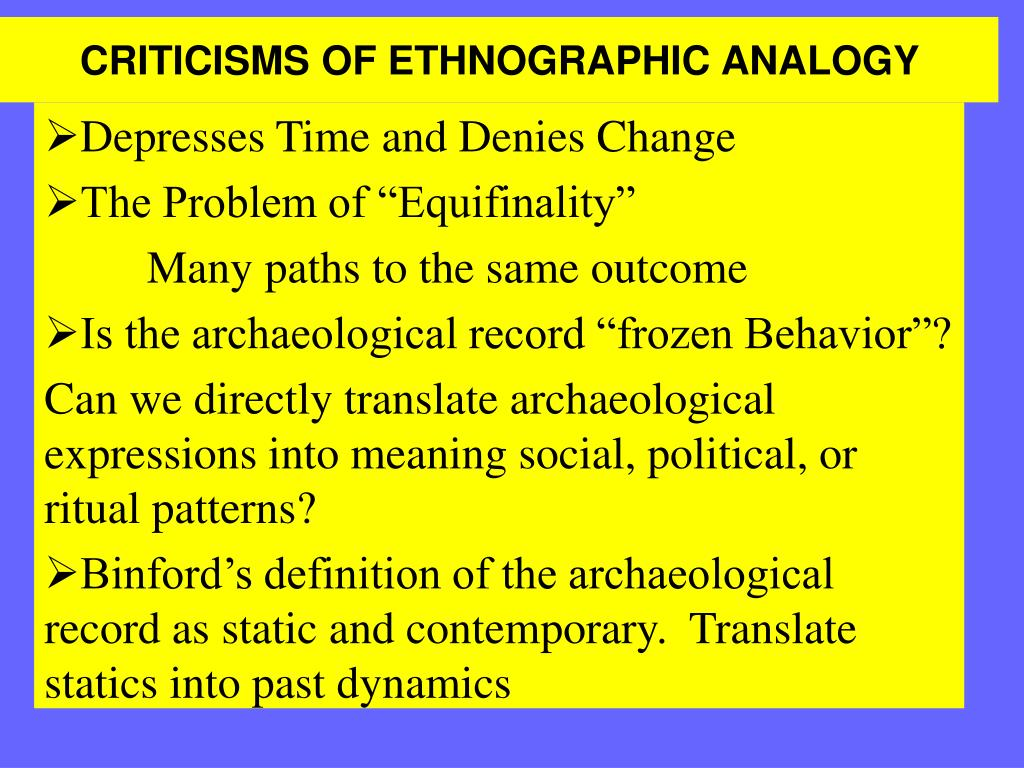 criticisms of ethnographic analogy l.