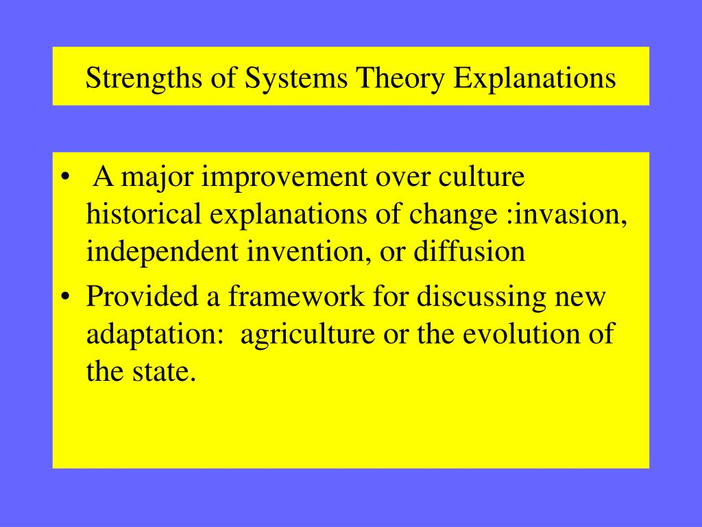 Strengths of Systems Theory Explanations