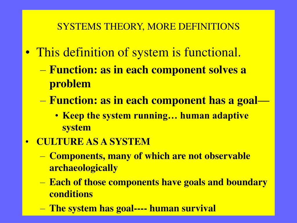 SYSTEMS THEORY, MORE DEFINITIONS