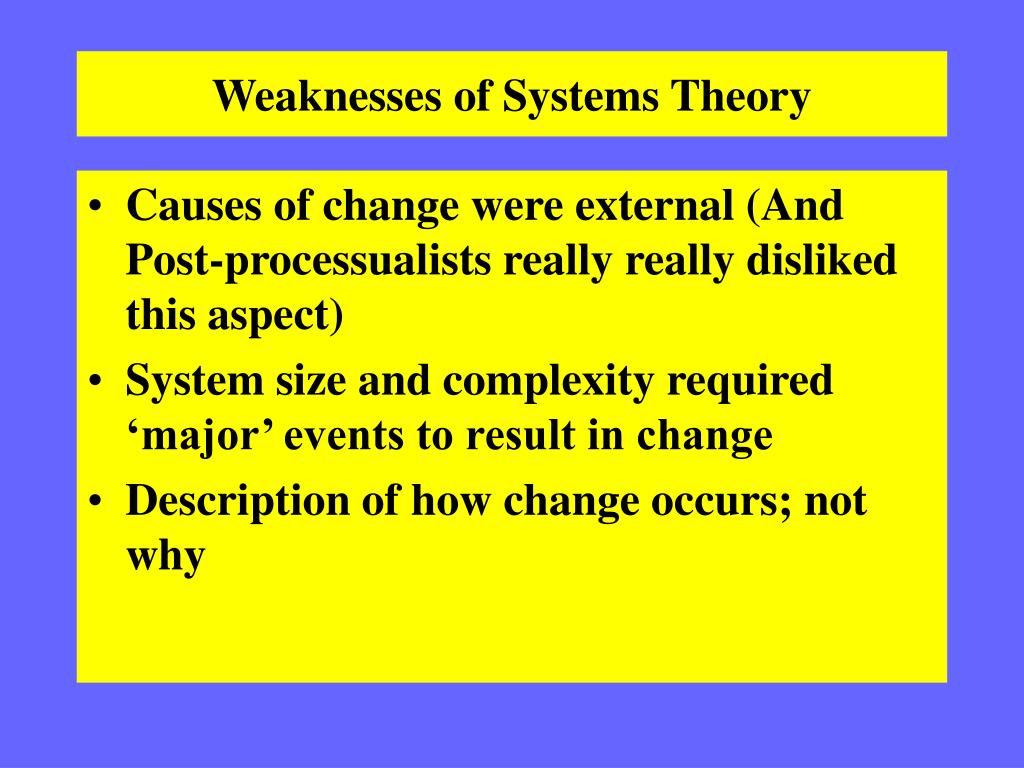 Weaknesses of Systems Theory
