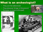 what is an archeologist