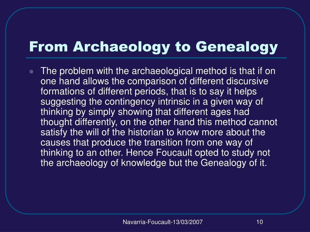 From Archaeology to Genealogy