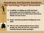 hypotheses and specific questions the garbology project generated
