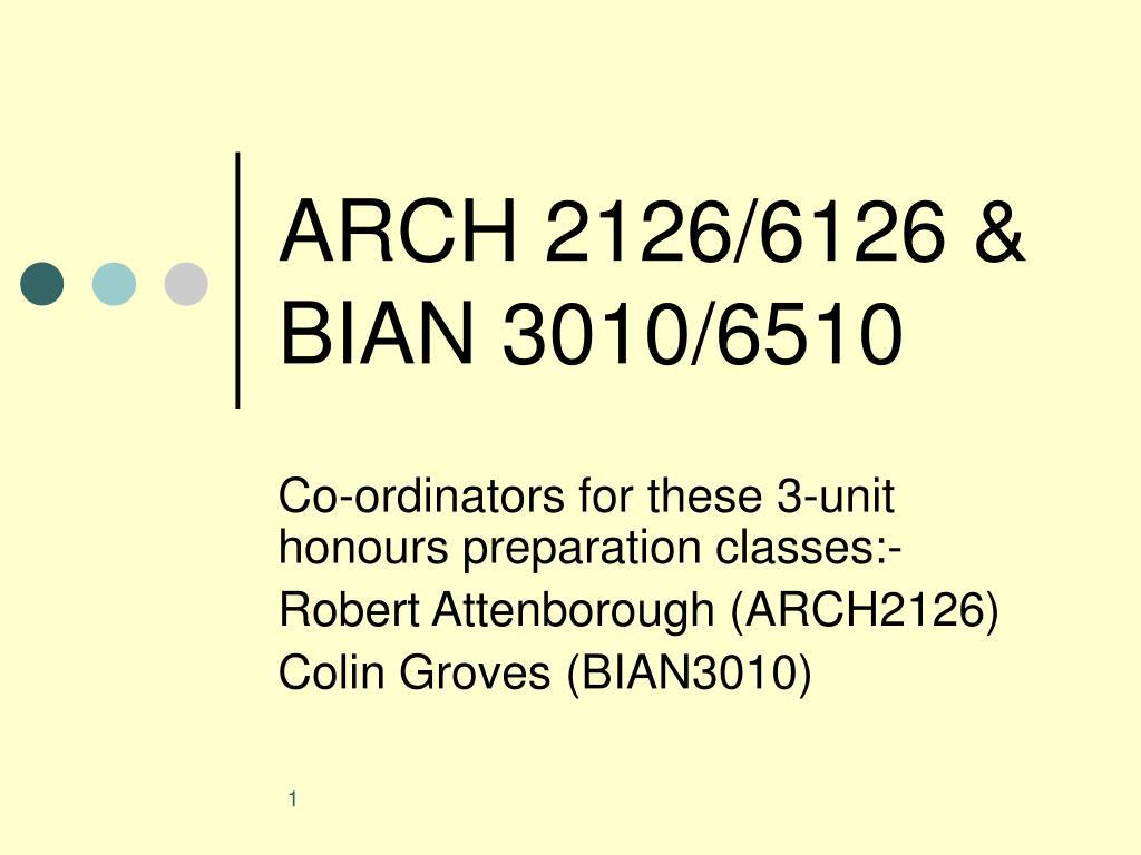 ARCH 2126/6126 & BIAN 3010/6510