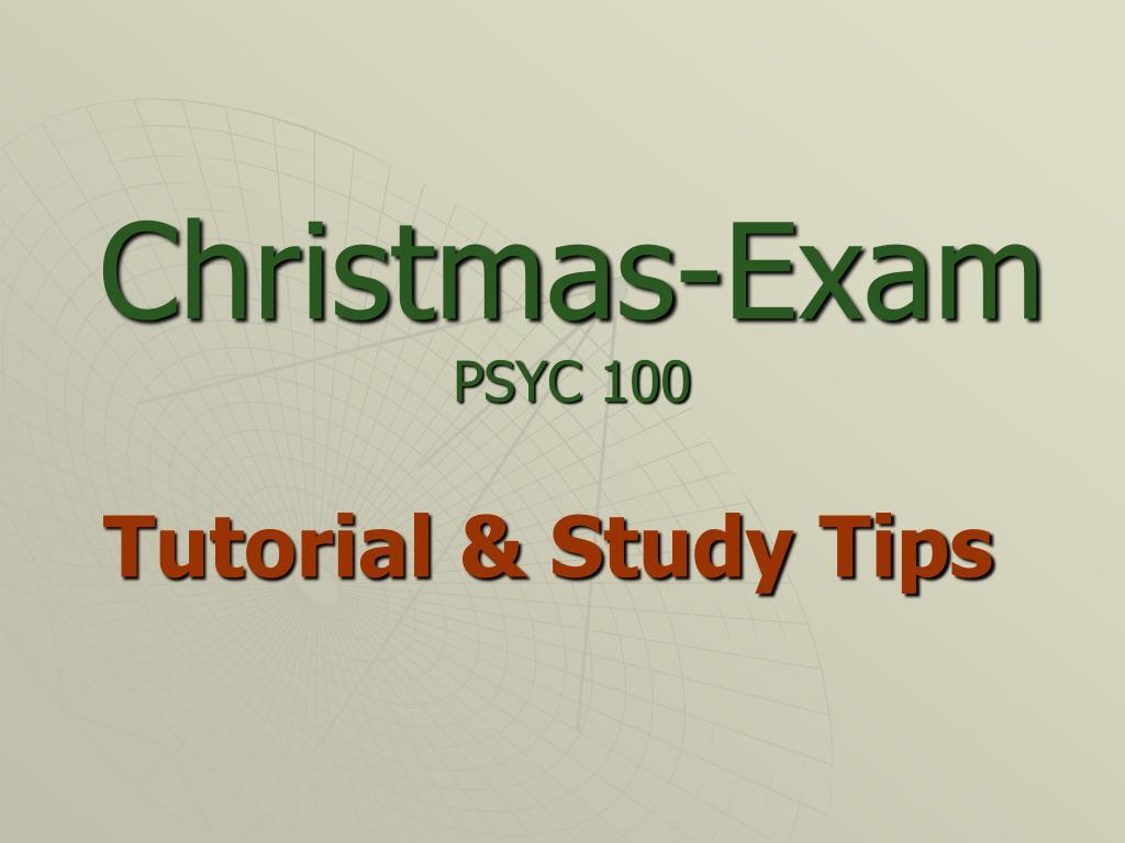 christmas exam psyc 100 l.