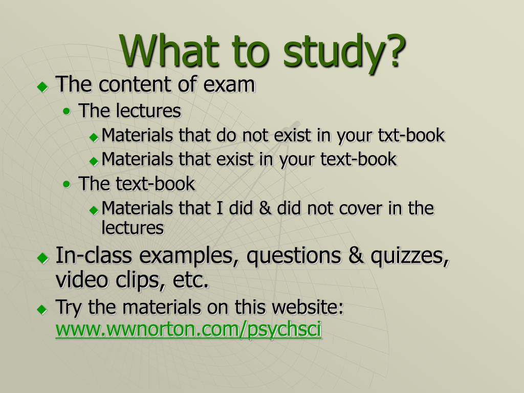 What to study?