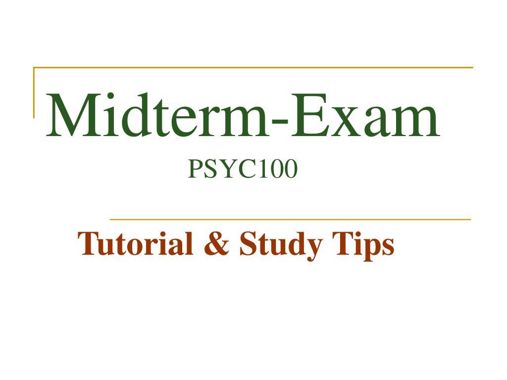 midterm exam psyc100 l.